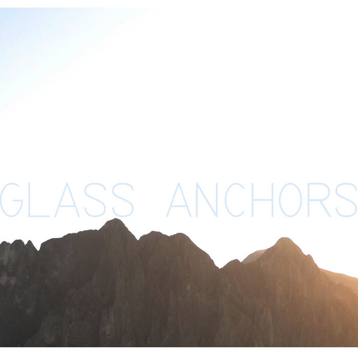 Glass Anchors cover art