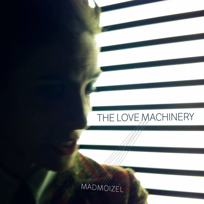 THE LOVE MACHINERY cover art