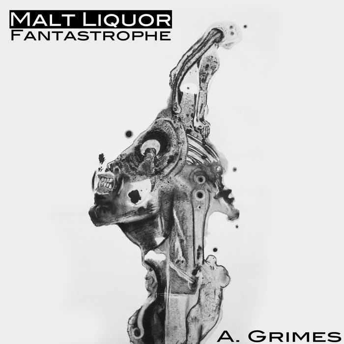 Malt Liquor Fantastrophe EP cover art