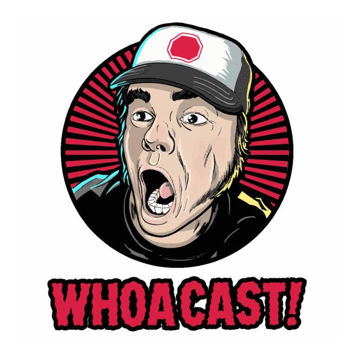 Whoacast! Tunage Volume 4 cover art