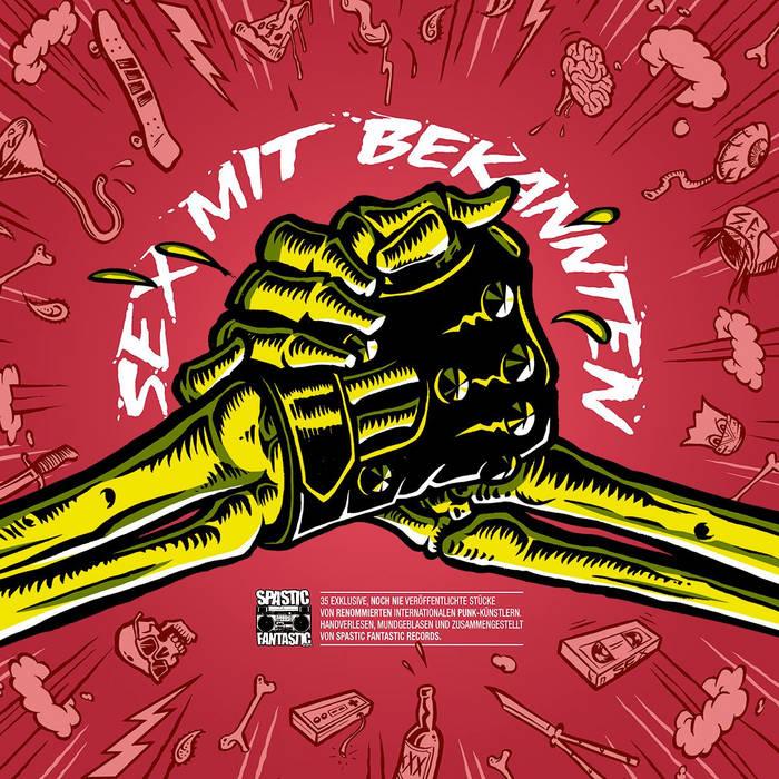 VA - Spastic Fantastic: Sex mit Bekannten cover art