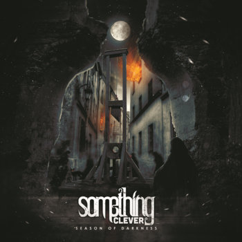 Season of Darkness - EP by Something Clever Band