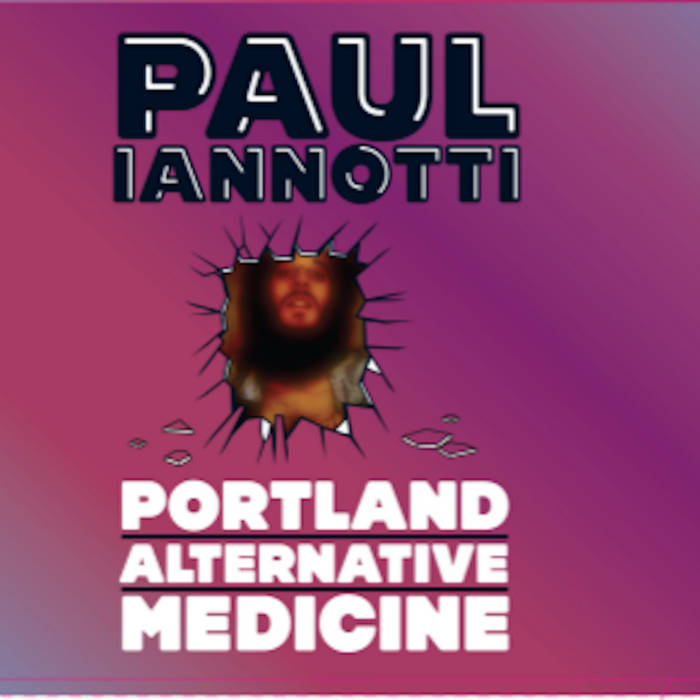 PORTLAND ALTERNATIVE MEDICINE, disc 1 cover art