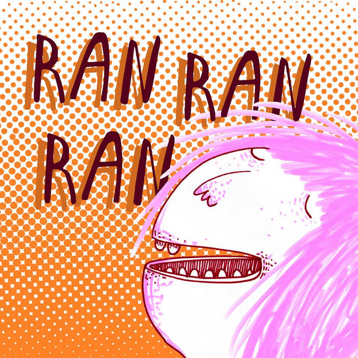 RAN RAN RAN cover art