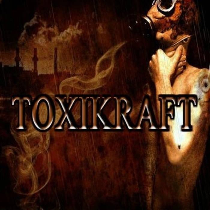 Toxikraft - Scratch That (Album) cover art