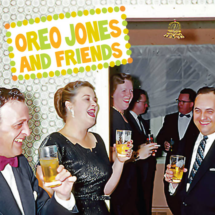 Oreo Jones and Friends! cover art