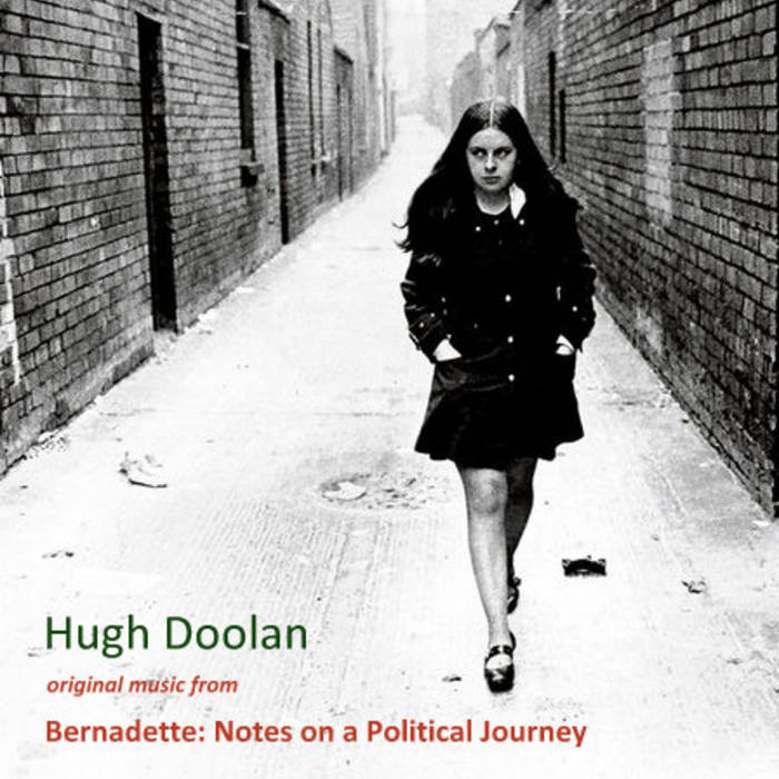 Music from 'Bernadette: Notes on a Political Journey' cover art