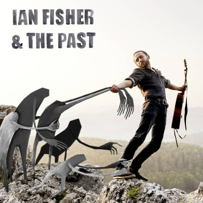 Ian Fisher & The Past cover art