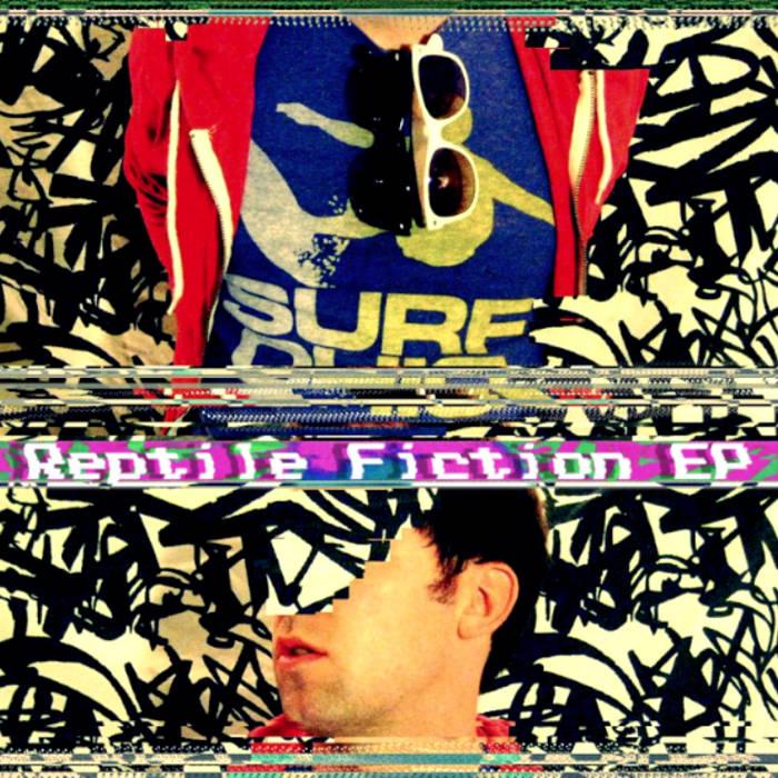 Reptile Fiction EP cover art