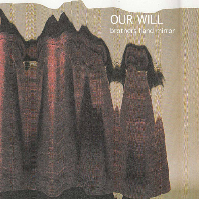 Our Will e.p. cover art