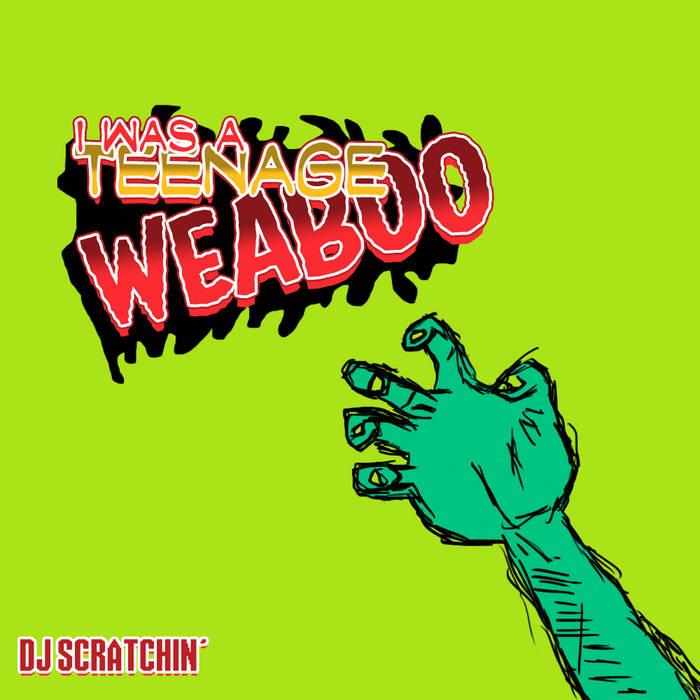 I Was A Teenage Weaboo EP cover art