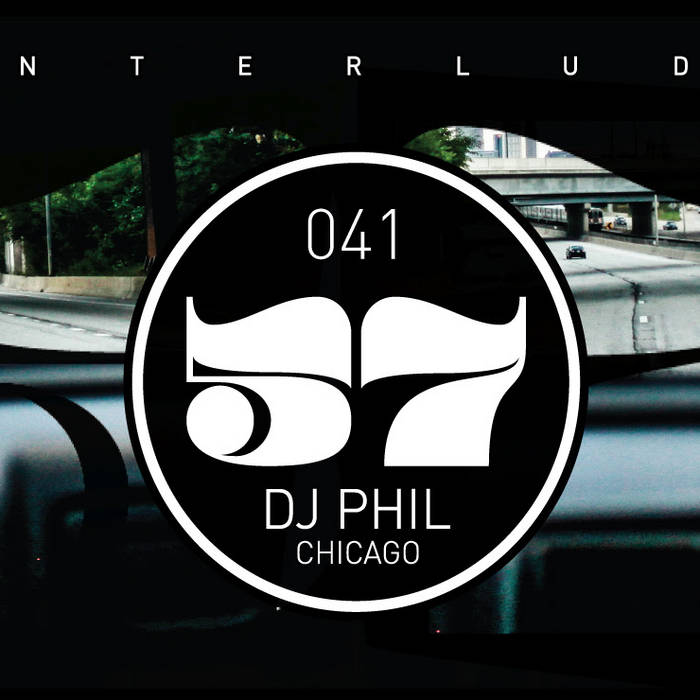 Interlude 41 Mix - DJ Phil (Chicago) cover art