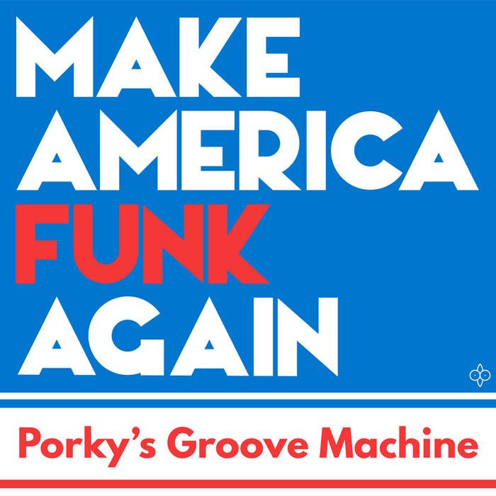 Make America Funk Again cover art