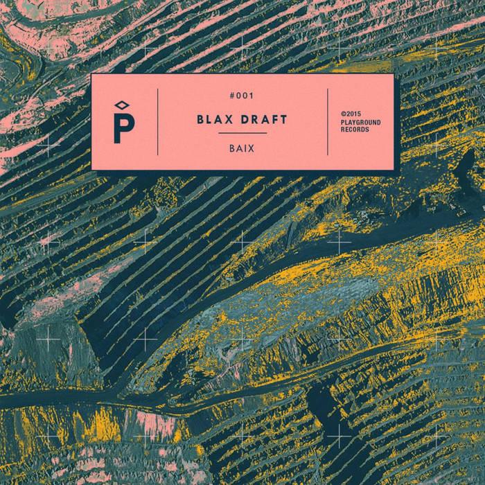 Blax Draft - Baix Ep cover art