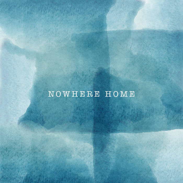 Nowhere Home (First Listen) cover art