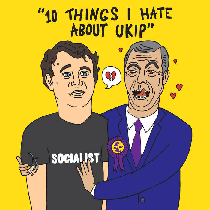 10 Things I Hate About UKIP cover art