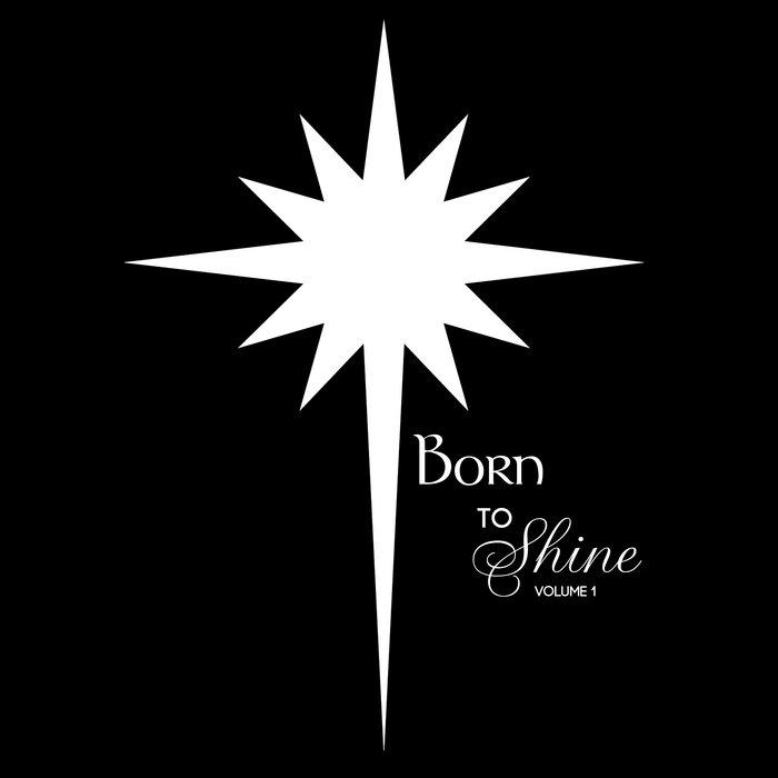 Born to Shine, Volume 1 cover art