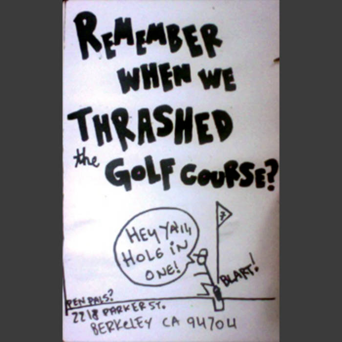 Remember When We Thrashed The Golf Course? cover art
