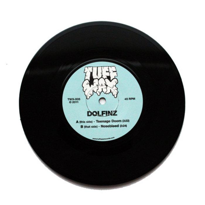 """TWX-005: Dolfinz - Teenage Doom / Nosebleed 7"""" cover art"""