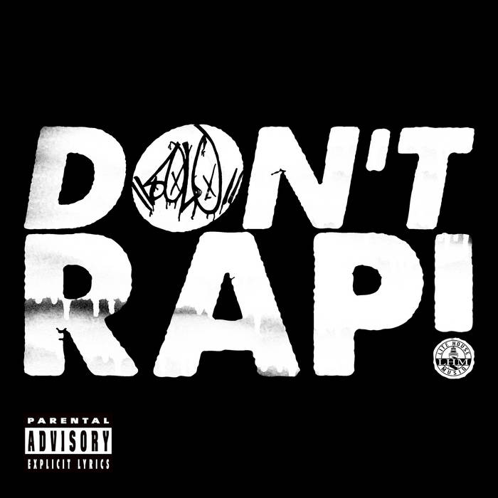 Don't Rap (dirty version) cover art