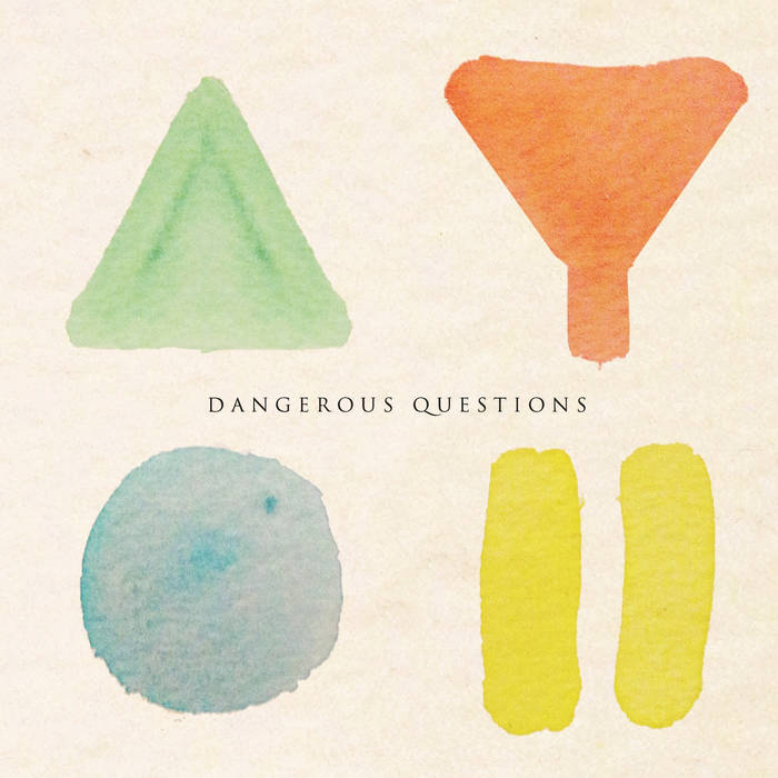 Dangerous Questions cover art