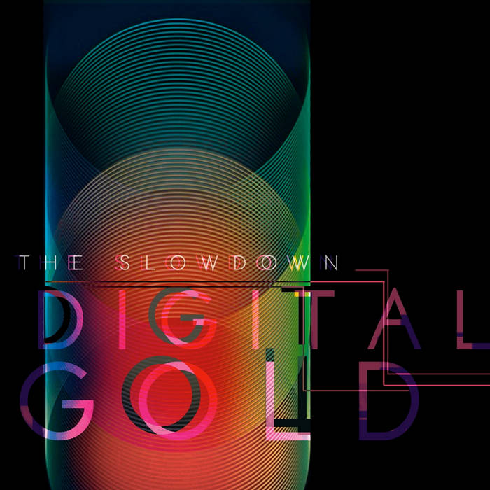 The Slowdown - Digital Gold cover art