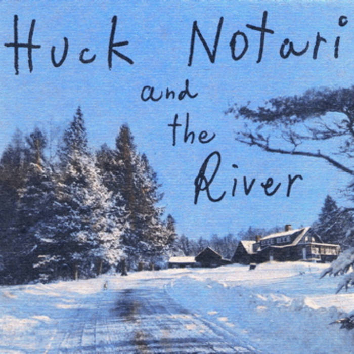 Huck Notari and the River cover art