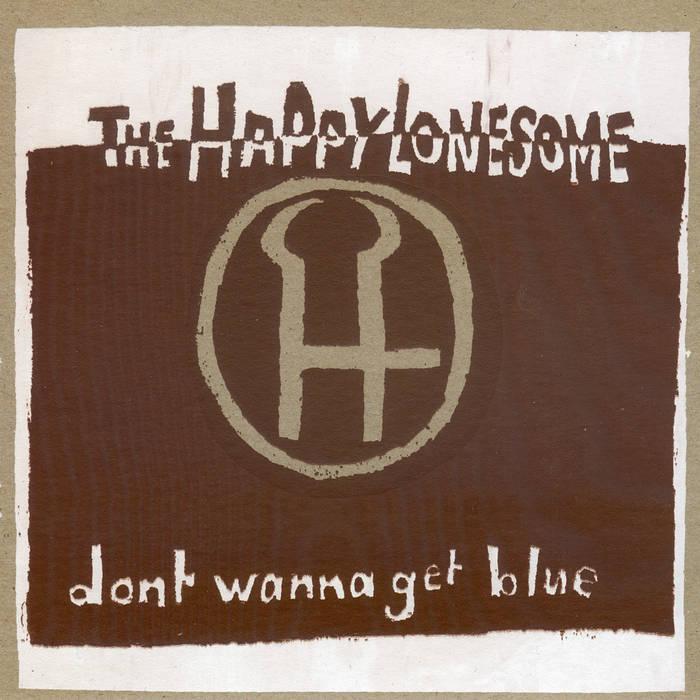 Don't Wanna Get Blue (single) cover art