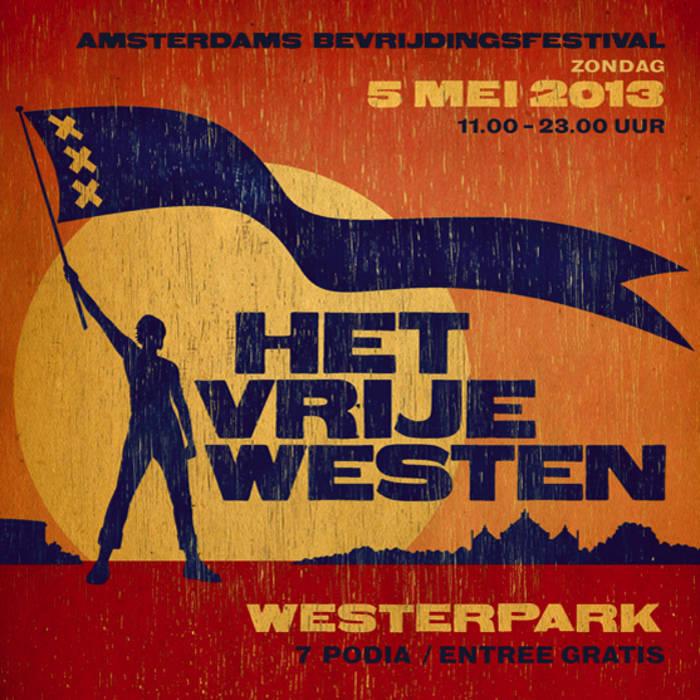 Het Amsterdams Bevrijdingsfestival 2013 cover art
