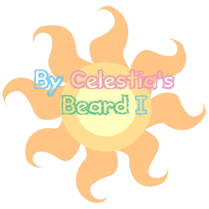 By Celestia's Beard I cover art