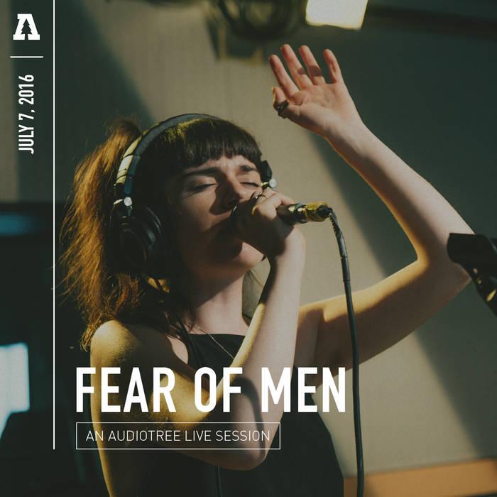 Fear of Men - Audiotree Live cover art