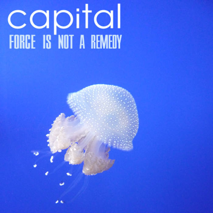 Force Is Not A Remedy cover art