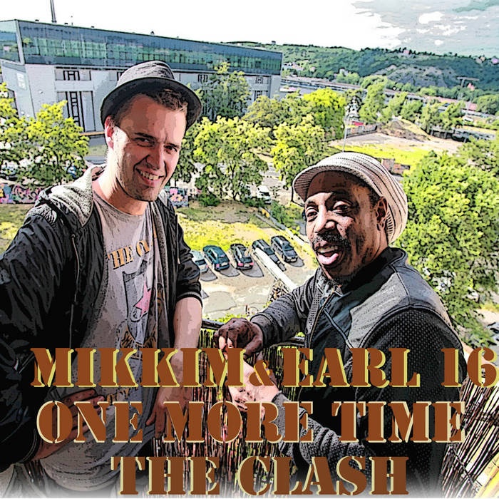 MikkiM & Earl 16 - One More Time The Clash cover art