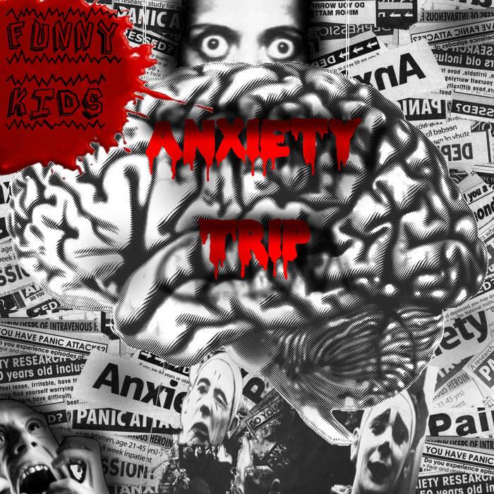 Anxiety Trip cover art