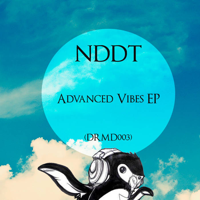 (DRMD003) NDDT - Advanced Vibes EP cover art