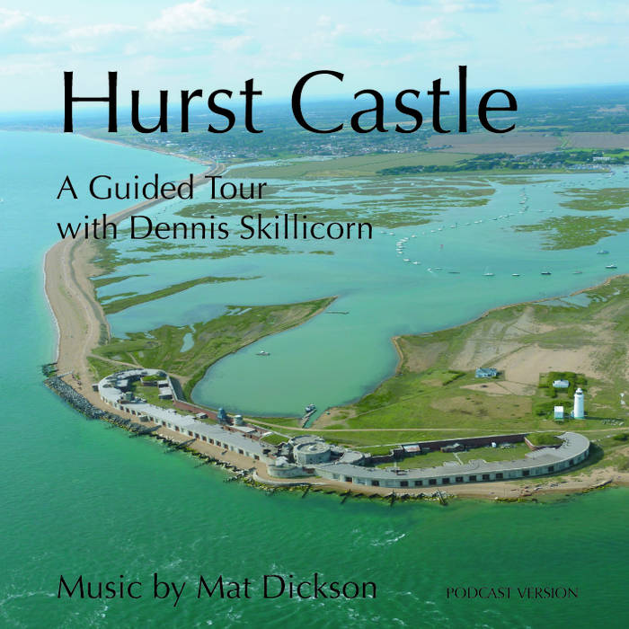 Hurst Castle – a guided tour cover art