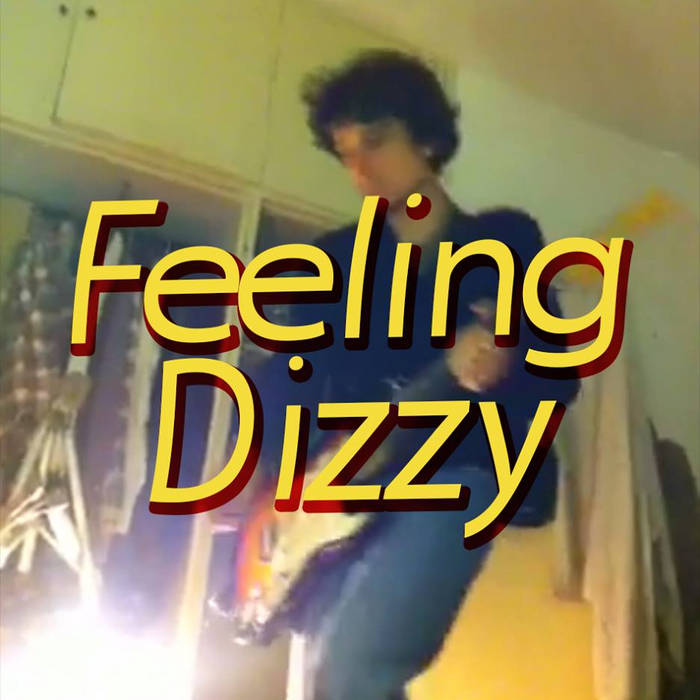 Feeling Dizzy cover art