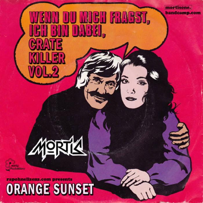 Crate Killer Vol.2 - Orange Sunset (rapohnelizenz.com) cover art