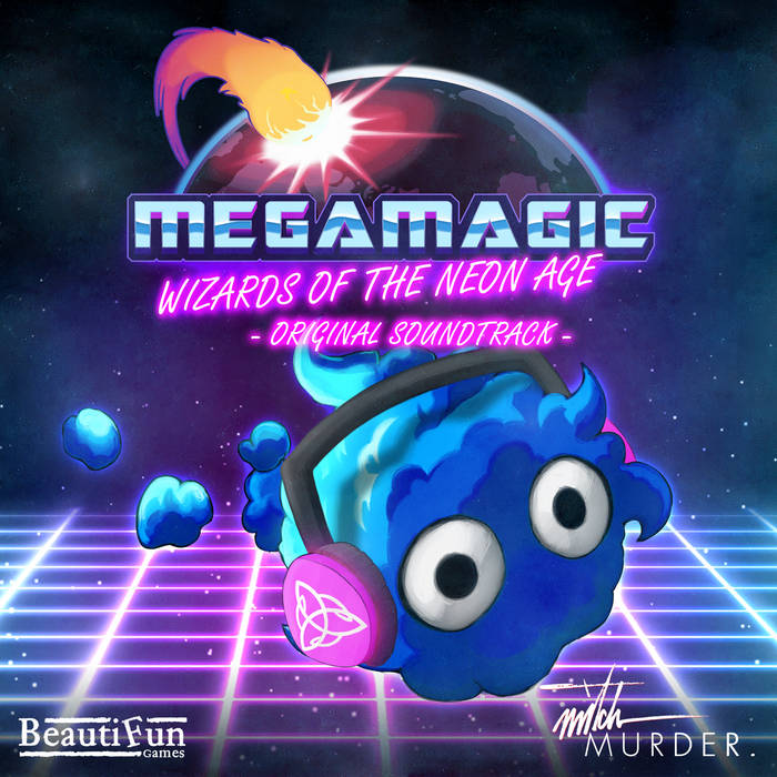 Megamagic: Wizards of the Neon Age OST cover art