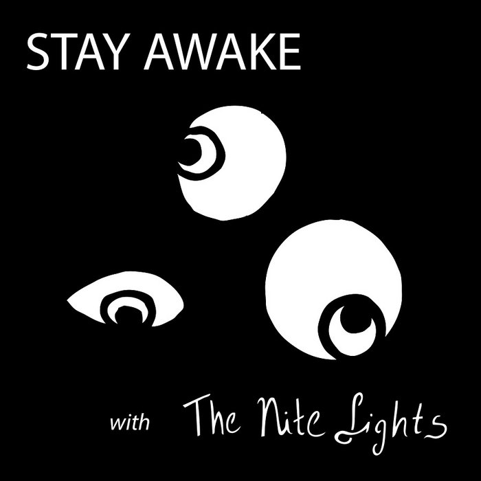 Stay Awake with The Nite Lights cover art
