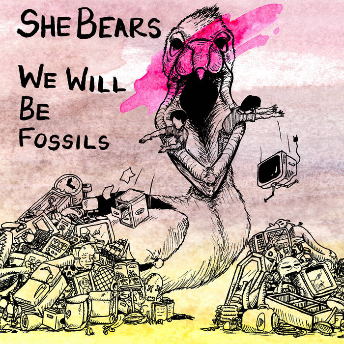 We Will Be Fossils cover art