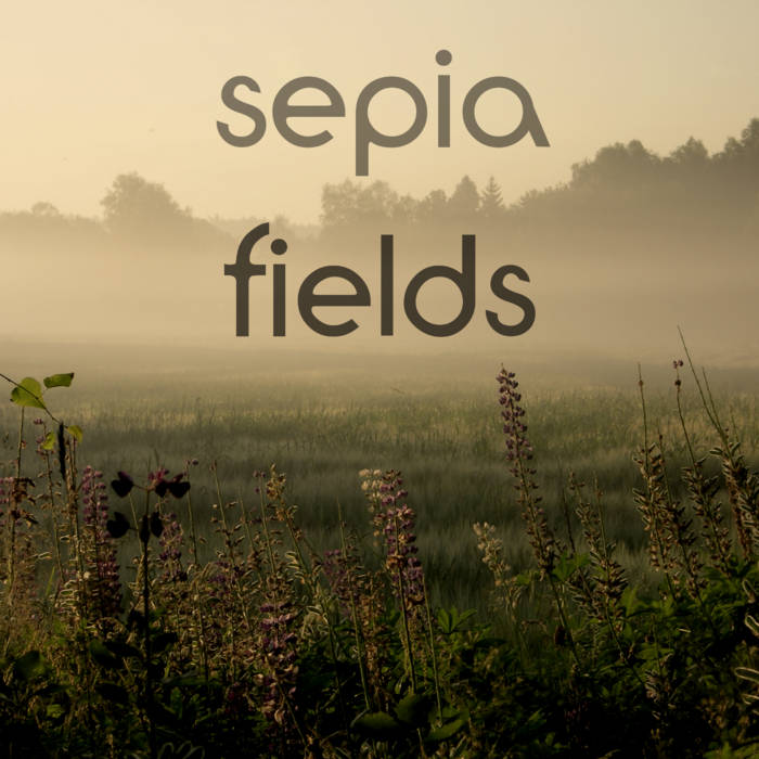 Sepia Fields cover art