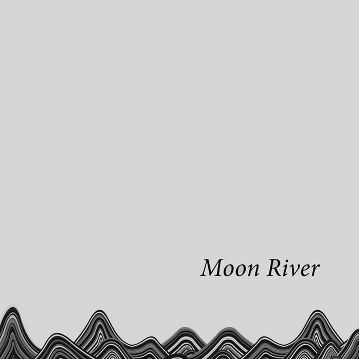 Moon River EP cover art