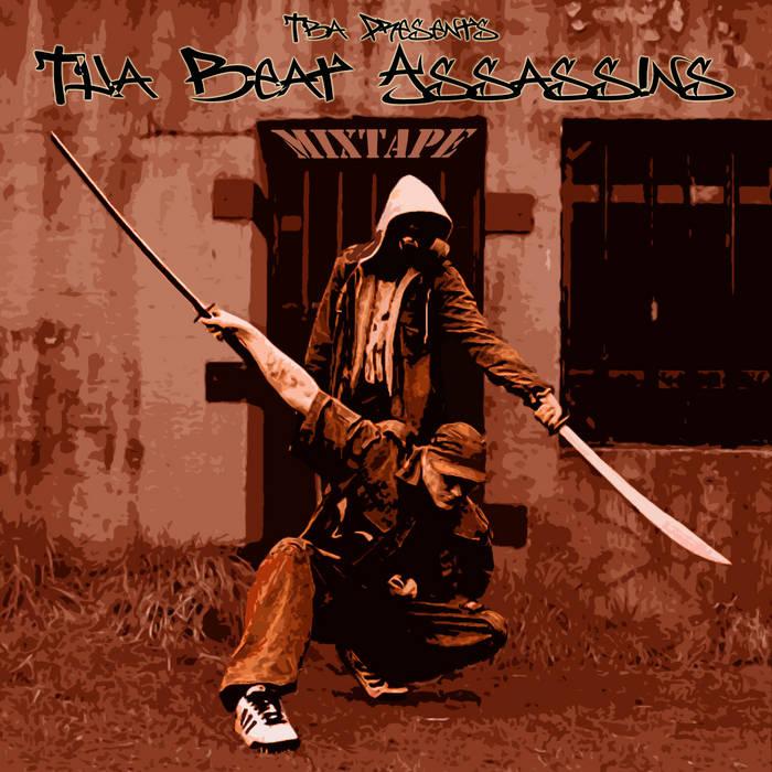 Tha Beat Assassins Mixtape cover art