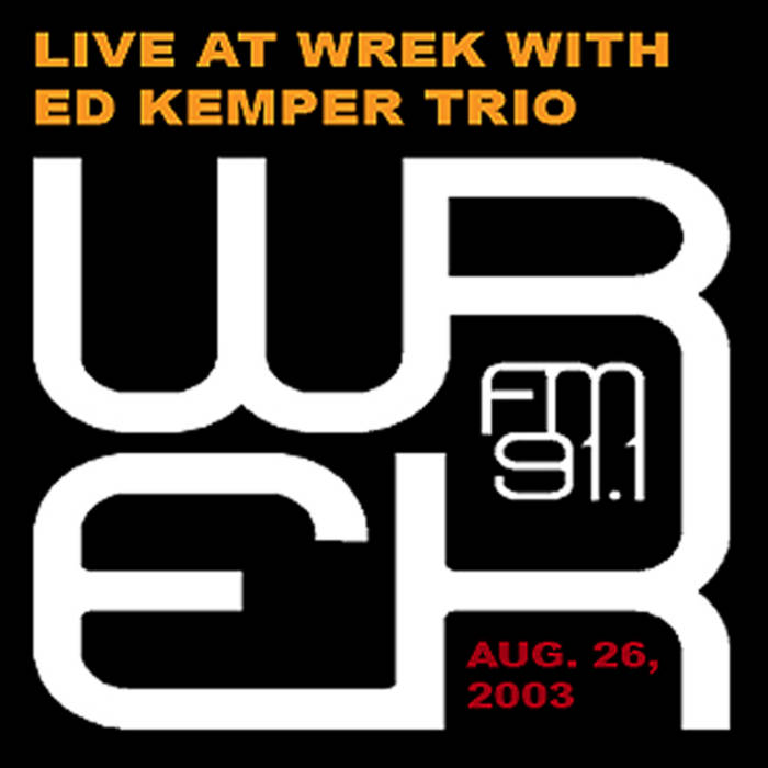 Live at WREK with Ed Kemper Trio cover art