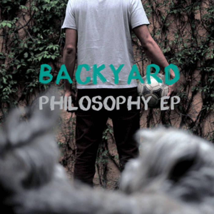 Backyard Philosophy EP cover art