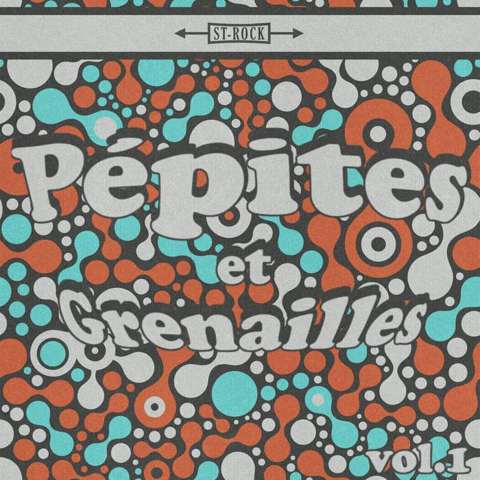 Pépites et Grenailles Vol.1 cover art