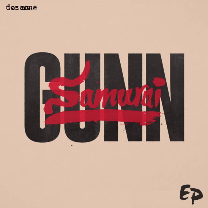 the SAMURAI GUNN EP cover art
