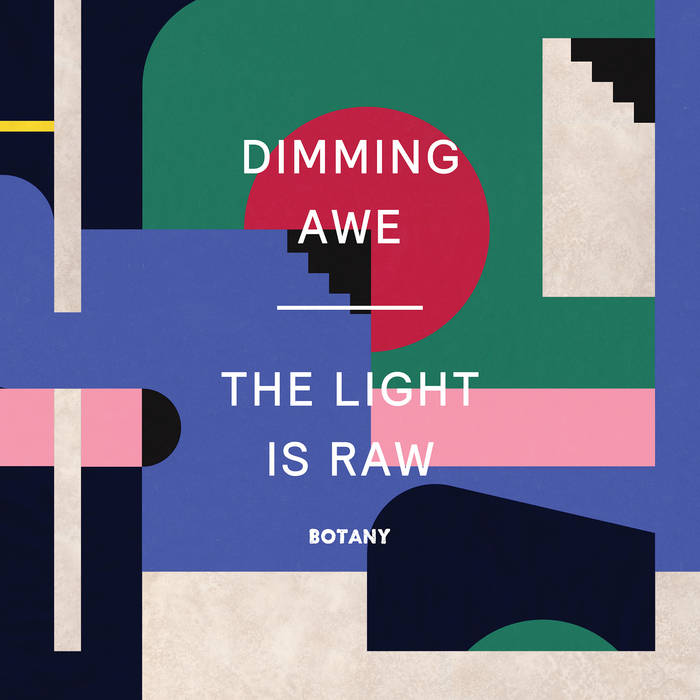 Dimming Awe, the Light is Raw cover art