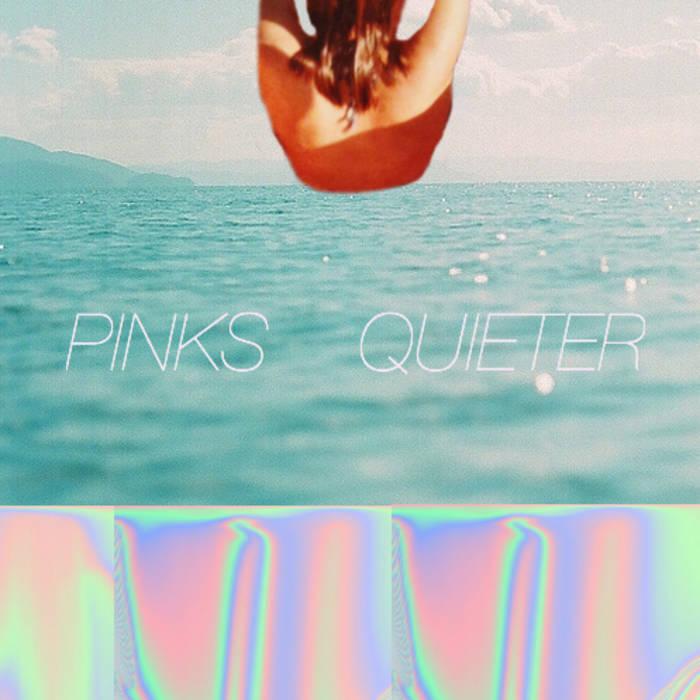 Pinks Quieter : cover art